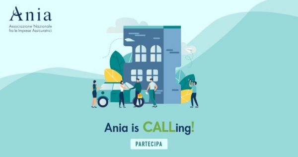 """ANIA is CALLing! Call for Ideas """"I giovani protagonisti dell'innovazione"""""""