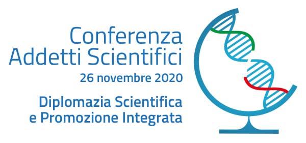 26 novembre - Conferenza Addetti Scientifici 2020. Diplomazia Scientifica e Promozione Integrata