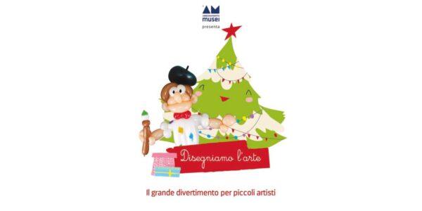 """Dal 21 al 31 dicembre - """"Disegniamo l'arte"""", edizione speciale di Natale"""