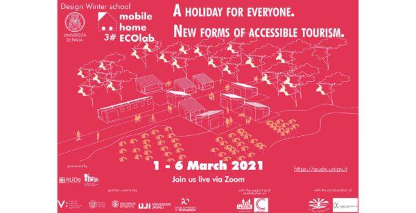 """Dal 1 al 6 marzo - 3° Mobile Home ECOlab """"Una vacanza per tutti. Nuove forme di turismo accessibile"""""""